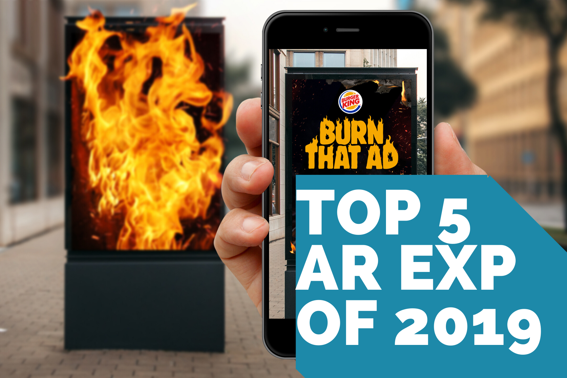 Learn the top 5 Augmented Reality campaigns of 2019